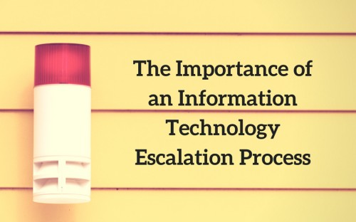 Information Technology Escalation Process