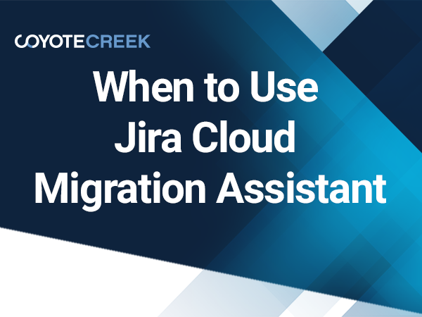 When to use Jira Cloud Migration Assistant